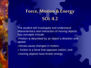 Force, Motion & Energy  SOL 4.2