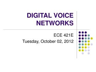 DIGITAL VOICE NETWORKS