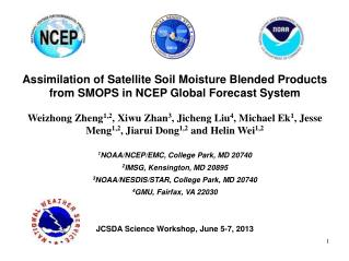 Assimilation of Satellite Soil Moisture Blended Products from SMOPS in NCEP Global Forecast System