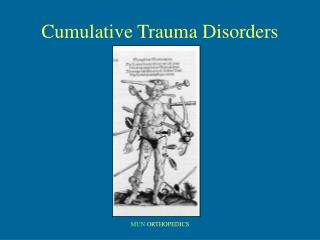 Cumulative Trauma Disorders
