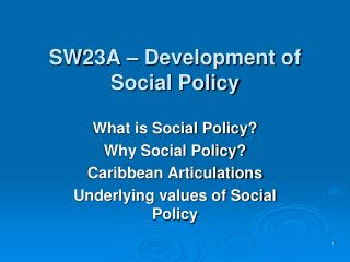 SW23A – Development of Social Policy
