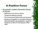 A Positive Force