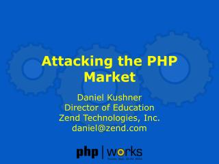 Attacking the PHP Market
