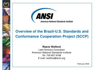 Overview of the Brazil-U.S. Standards and Conformance Cooperation Project (SCCP)