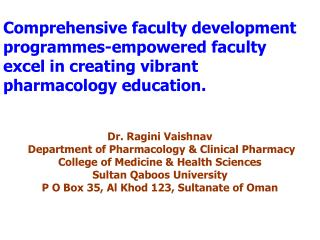 Dr. Ragini Vaishnav  Department of Pharmacology & Clinical Pharmacy