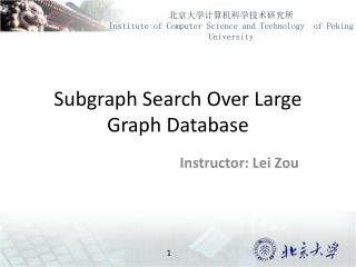 Subgraph Search Over Large Graph Database