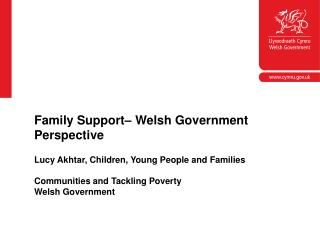 Lucy Akhtar, Children, Young People and Families Communities and Tackling Poverty Welsh Government