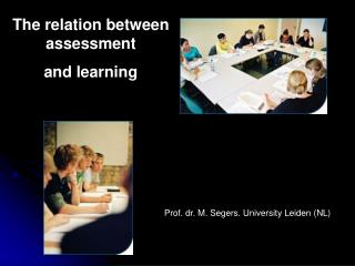 The relation between assessment and learning