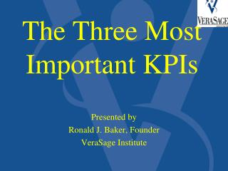 The Three Most Important KPIs