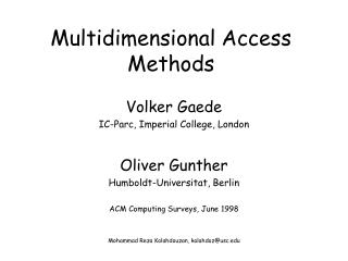 Multidimensional Access Methods