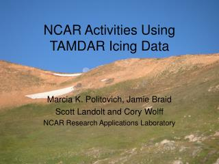 NCAR Activities Using TAMDAR Icing Data