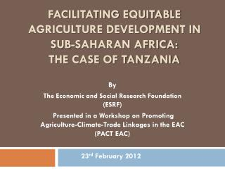 Facilitating Equitable Agriculture Development in Sub-Saharan Africa:  The Case of Tanzania