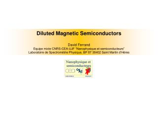 Diluted Magnetic Semiconductors David Ferrand