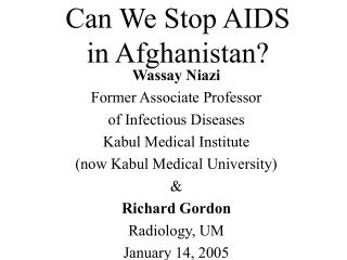 Can We Stop AIDS in Afghanistan?