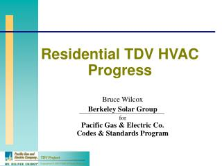 Residential TDV HVAC Progress