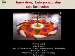 Innovation,  Entrepreneurship  and Incubation