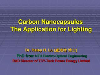 Carbon Nanocapsules The Application for Lighting