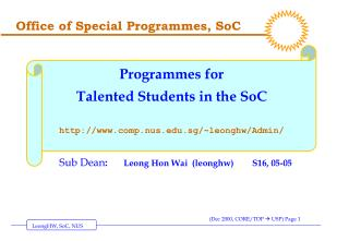 Office of Special Programmes, SoC