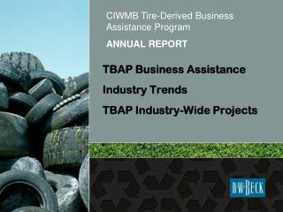 TBAP Business Assistance Industry Trends TBAP Industry-Wide Projects