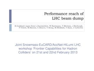 Performance reach of LHC beam dump
