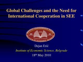 Global Challenges and the Need for International Cooperation in SEE