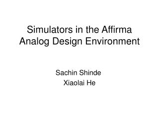 Simulators in the Affirma Analog Design Environment