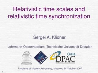 Relativistic time scales and  relativistic time synchronization