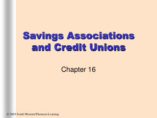 Savings Associations and Credit Unions