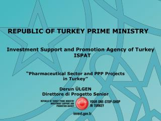 REPUBLIC OF TURKEY PRIME MINISTRY