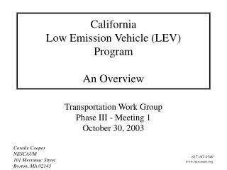California Low Emission Vehicle (LEV) Program An Overview