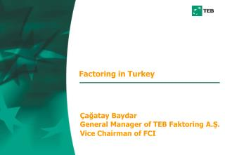 Factoring in Turkey
