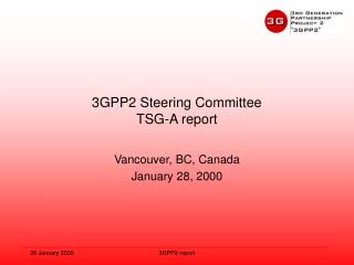 3GPP2 Steering Committee TSG-A report