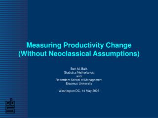 Measuring Productivity Change (Without Neoclassical Assumptions)