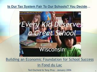 Every Kid Deserves a Great School Wisconsin