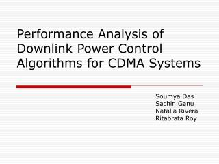 Performance Analysis of Downlink Power Control Algorithms for CDMA Systems