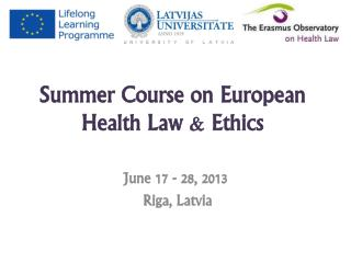 Summer Course on European Health Law &  Ethics