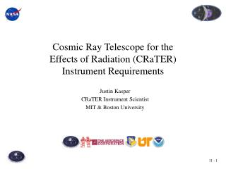 Cosmic Ray Telescope for the  Effects of Radiation (CRaTER)  Instrument Requirements