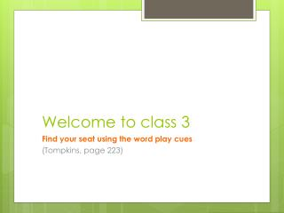Welcome to class 3
