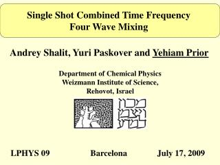 Single Shot Combined Time Frequency  Four Wave Mixing