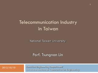 Telecommunication Industry in Taiwan