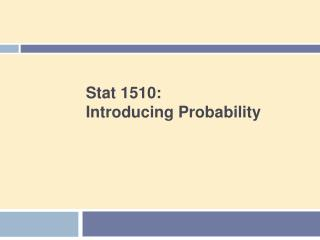 Stat 1510: Introducing Probability