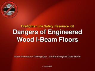 Dangers of Engineered Wood I-Beam Floors