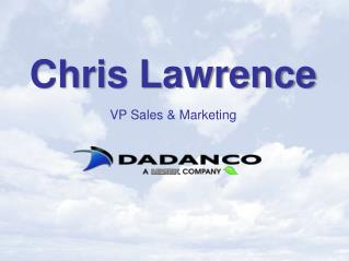 Chris Lawrence VP Sales & Marketing