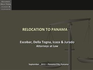 RELOCATION TO PANAMA