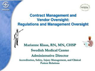 Contract Management and  Vendor  Oversight: Regulations and Management Oversight