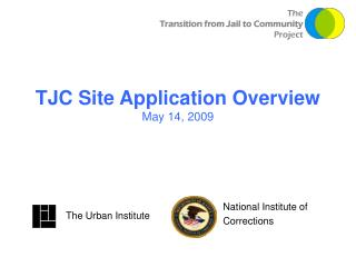 TJC Site Application Overview May 14, 2009