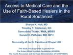 Access to Medical Care and the Use of Faith-Based Healers in the  Rural Southeast