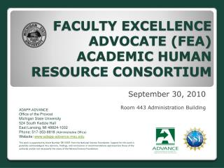 FACULTY EXCELLENCE ADVOCATE (FEA) ACADEMIC HUMAN RESOURCE CONSORTIUM