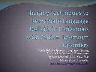 Therapy Techniques to Remediate Language Deficits in Individuals with Autism Spectrum Disorders