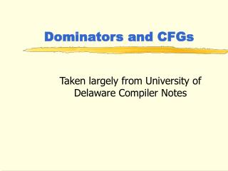 Dominators and CFGs